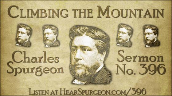 Climbing the Mountain, spurgeon sermon, volume 7, metropolitan tabernacle, sermon 396, psalm 24,