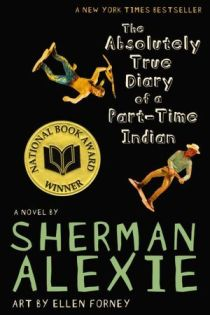 Re-Reading Sherman Alexie's The Absolutely True Diary of a Part-Time Indian