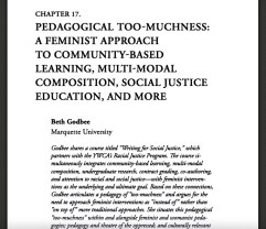 "First page of the chapter ""Pedagogical Too-Muchness: A Feminist Approach to Community-Based Learning, Multimodal Composition, Social Justice Education, and More"" (screenshot of the PDF document)."