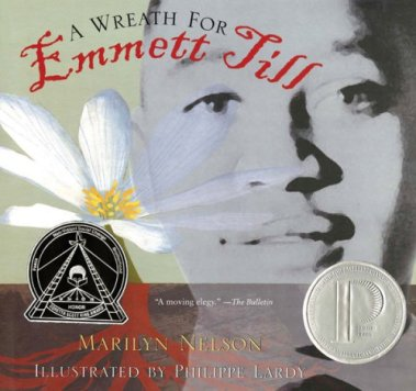 Book cover for A Wreath for Emmett Till by Marilyn Nelson (2009, HMH Books for Young Readers).