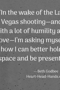 Holding Space and Being Present: Two Resolutions Following the Las Vegas Shooting