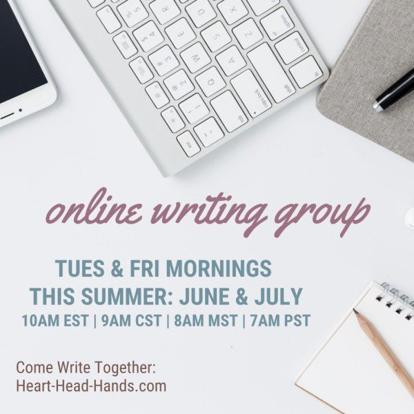 "This image shows writing tools (phone, keyboard, journal, pencil, and pen) along with the event information: ""Online Writing Groups. Tues & Fri mornings. This Summer: June & July, 10am EST 
