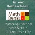 Mastering Math Essentials in 20 minutes a day! Math Essentials is a recommended resource in our homeschool. heartandsoulhomeschooling.com