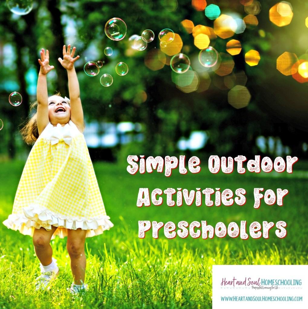 Simple Outdoor Preschool Activities For Summer Fun Heart And Soul