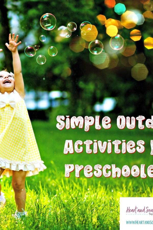 Simple Outdoor Preschool Activities for Summer Fun
