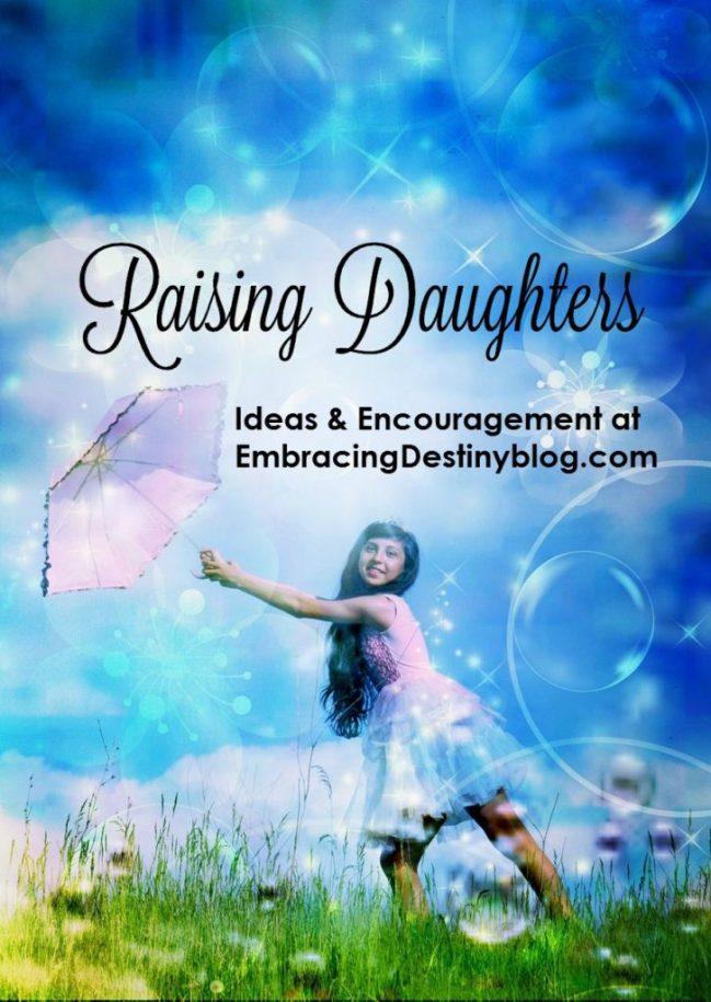 Raising Daughters ~ Ideas & Encouragement at heartandsoulhomeschooling.com