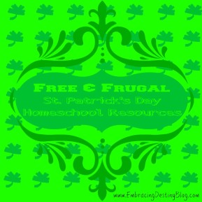 Free & Frugal St. Patrick's Day #Homeschool Resources