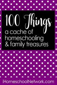 100 Things | homeschooling