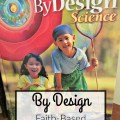 By Design is a faith-based science curriculum for grades 1-8. Read about our experiences with Grade 1. heartandsoulhomeschooling.com