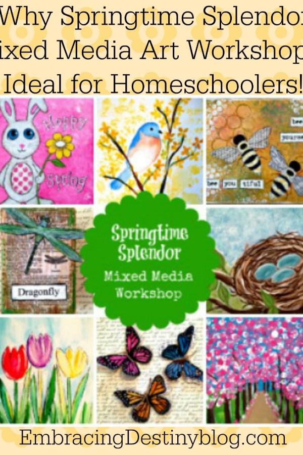 3 Reasons Why We Love Springtime Splendor Mixed Media Art Workshop Online