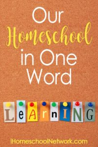 Our Homeschool in One Word