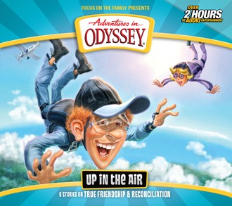 Adventures in Odyssey Up in the Air Christian audiobooks