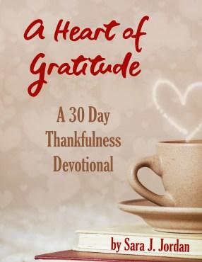 A Heart of Gratitude 30 Day Devotional