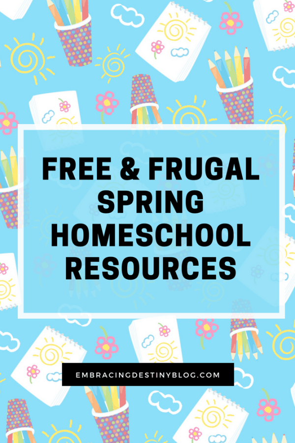 Free and Frugal Homeschool Resources for Spring