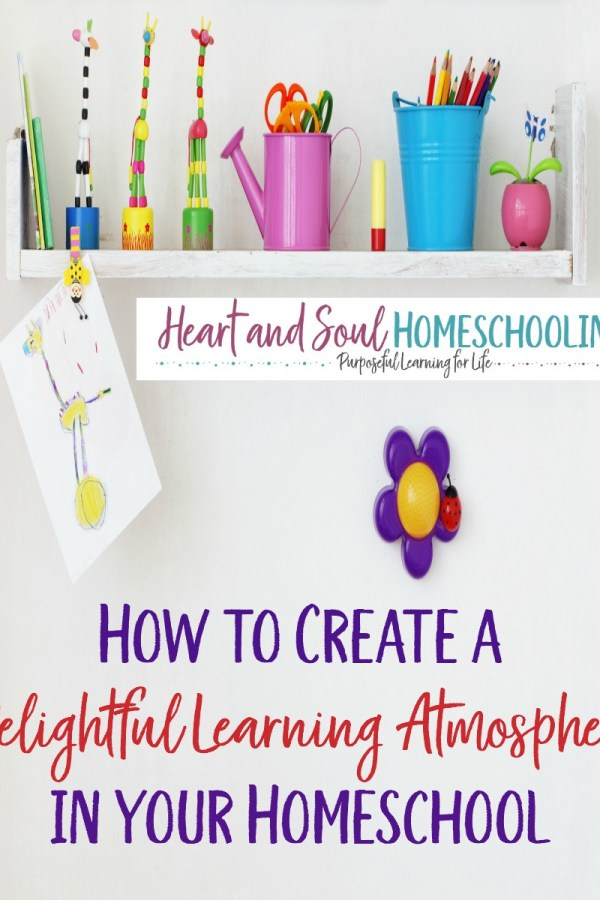 How to Create a Delightful Learning Atmosphere in your Home