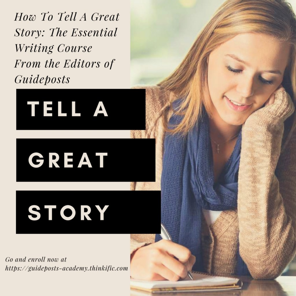 How to Tell a Great Story Guideposts writing course