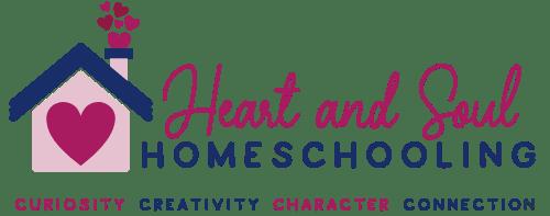 Heart and Soul Homeschooling