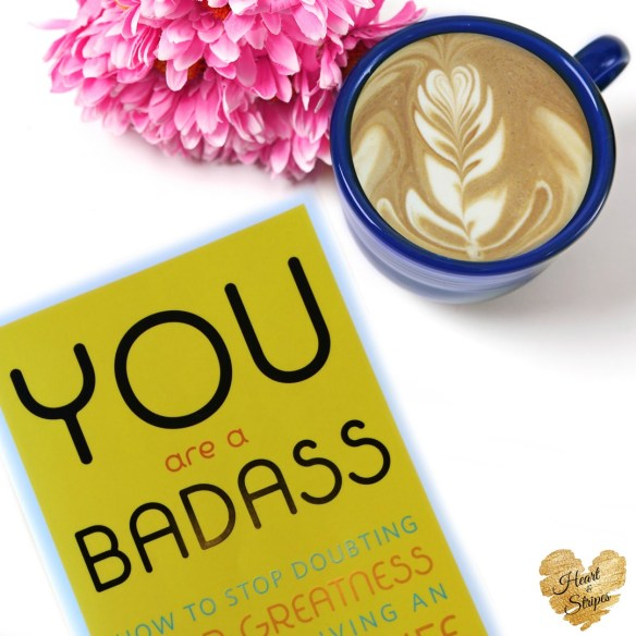 You Are A Badass Photo