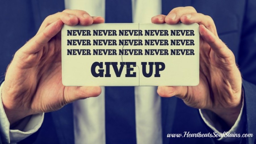 Finding hope in the depths of great struggles and heartache.  Never never never give up