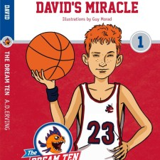 The Dream Ten: David's Miracle by A.D. Erving