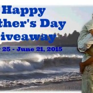 Happy Father's Day Giveaway #HFDG0515