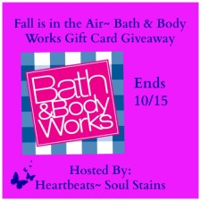 Fall is in the Air Bath & Body Works Gift Card Giveaway