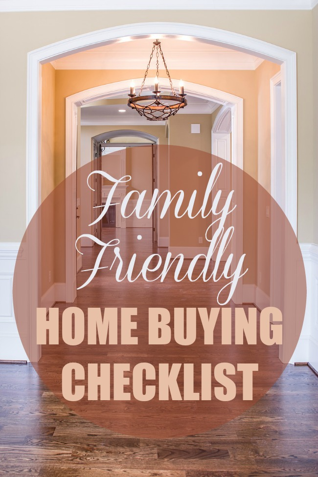 Family Friendly Home Buying Checklist