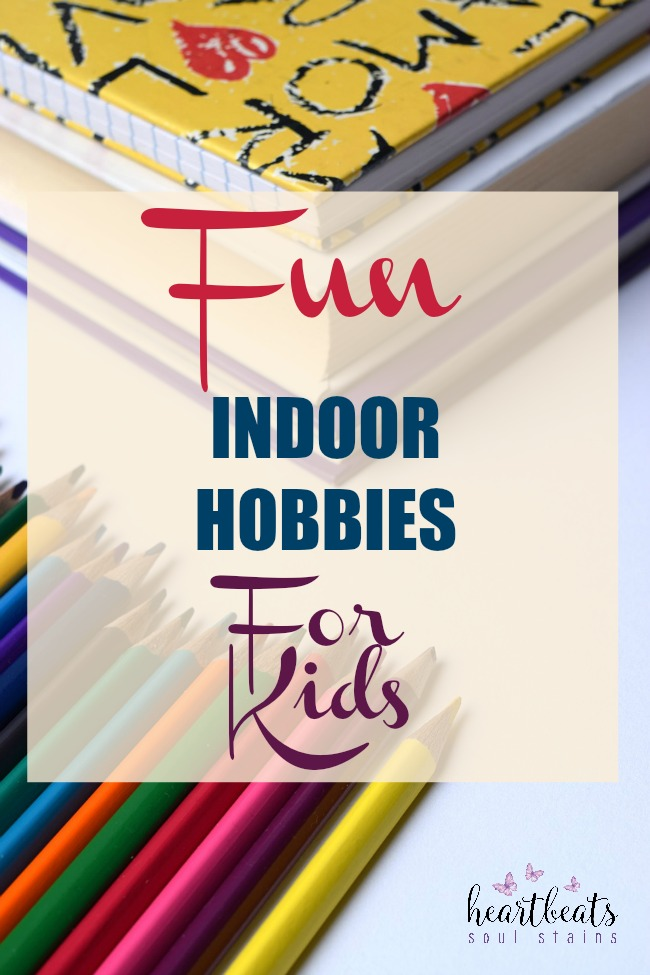 Sometimes it is just impossible for your children to play outside and you need some Indoor Hobbies for Kids.  Here are some great ideas for Indoor Fun.