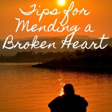 Tips To Mending A Broken Heart