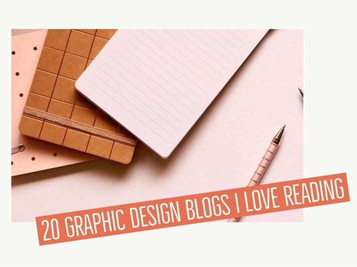 20 graphic design blogs I love reading