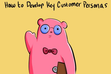 here is how you can develop key target personas