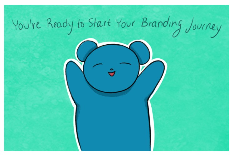 Bear is ready to start their Branding Journey