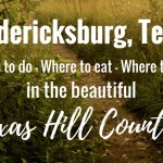 Weekend Getaway in Fredericksburg, Texas