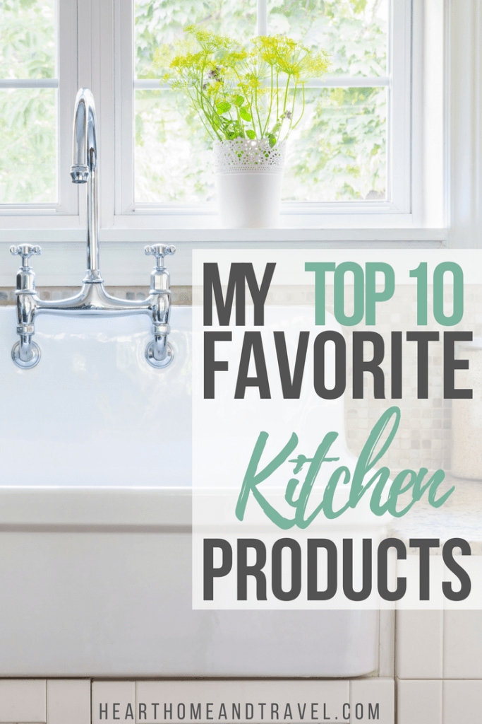 My Top 10 Favorite Kitchen Products Gadgets Items Things