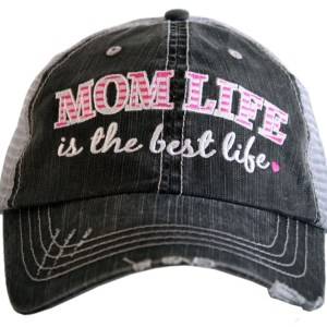 Mom life is the best life trucker hat