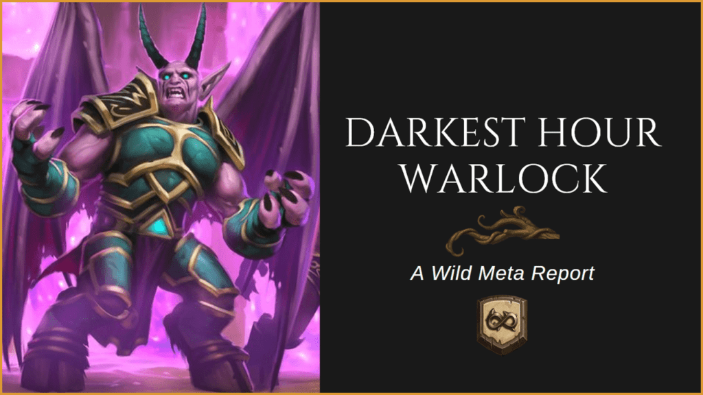 Wild Meta Guide - Darkest Hour Warlock