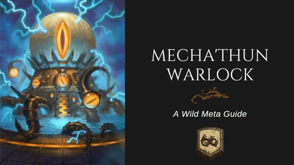 [BIG] Mecha'thun Warlock - A wild Meta Guide