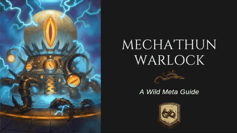 [BIG] Mecha'thun Warlock - A wild Meta Guide