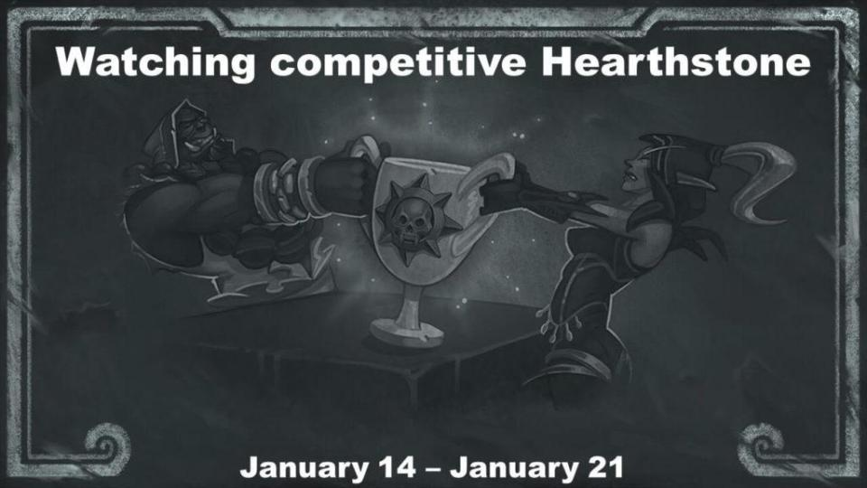 Watching competitive Hearthstone January 14