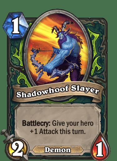 Shadowhoof Slayer HQ