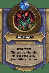 Demon Hunter - Hero Power - Outlander