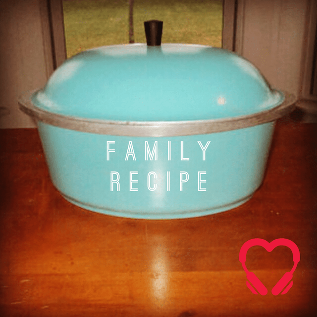 Famous Family Recipe HeartStories
