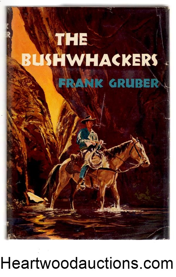 The Bushwhackers by Frank Gruber FIRST- High Grade