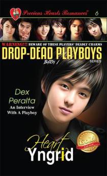 Batch 1- Book 6: Dex Peralta (An Interview With A Playboy)