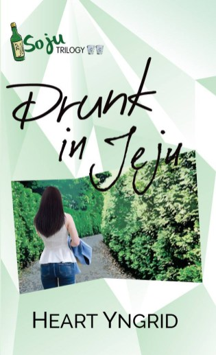 Soju Trilogy 2: Drunk In Jeju