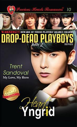 Batch 2- Book 10: Trent Sandoval (My Love, My Hero)