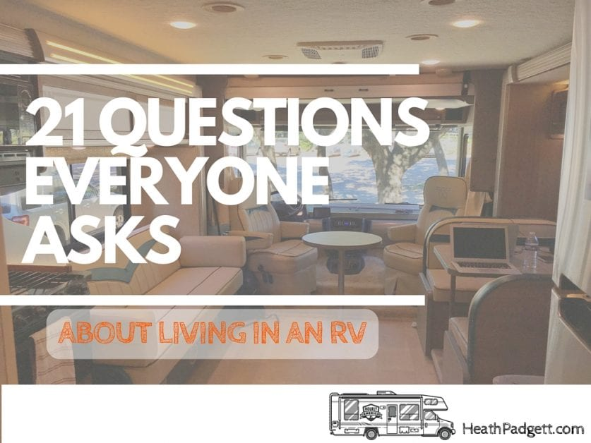 21 Questions Everyone Asks Us About Living in an RV