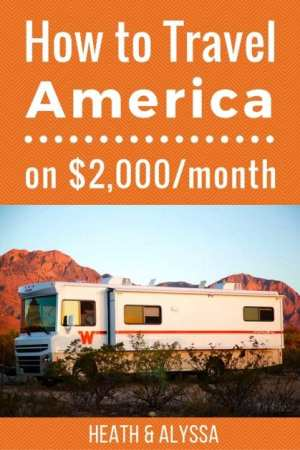 How to Travel America on 2000 a month