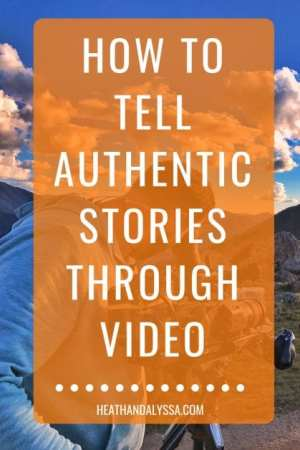how to tell story through video