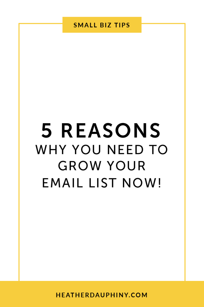 Email Lists – Why They Matter and How to Grow Them | Heather Dauphiny Creative